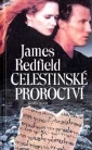 Celestinsk� proroctv� - Redfield James